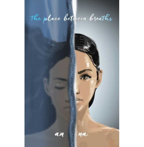 Place Between Breaths -  by An Na (Hardcover) - image 1 of 1
