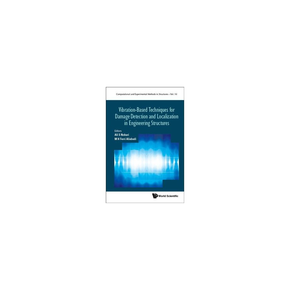Vibration-Based Techniques for Damage Detection and Localization in Engineering Structures - (Hardcover)