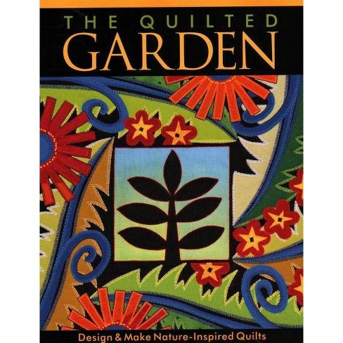 The Quilted Garden - by  Jane a Sassaman (Paperback) - image 1 of 1