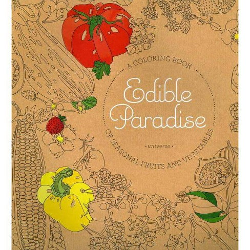 Edible Paradise - by  Jessie Kanelos Weiner (Paperback) - image 1 of 1