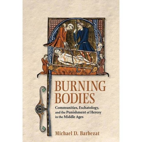 Burning Bodies - by  Michael D Barbezat (Hardcover) - image 1 of 1