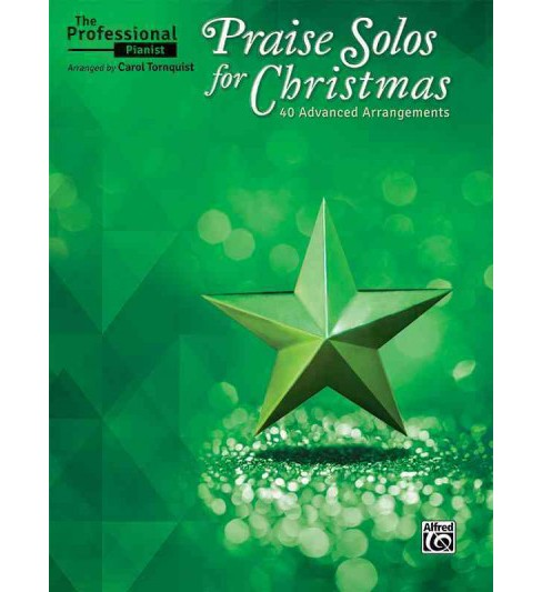 Praise Solos for Christmas : 40 Advanced Arrangements (Paperback) - image 1 of 1