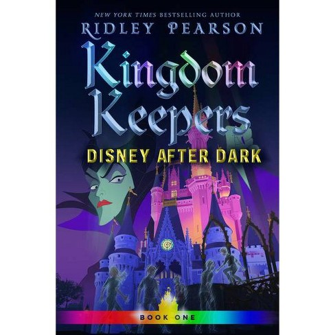 Disney After Dark Kingdom Keepers 1 By Ridley Pearson