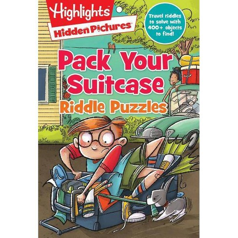 Pack Your Suitcase Riddle Puzzles - (Highlights(tm) Hidden Pictures(r)  Riddle Puzzle Pads) (Paperback)
