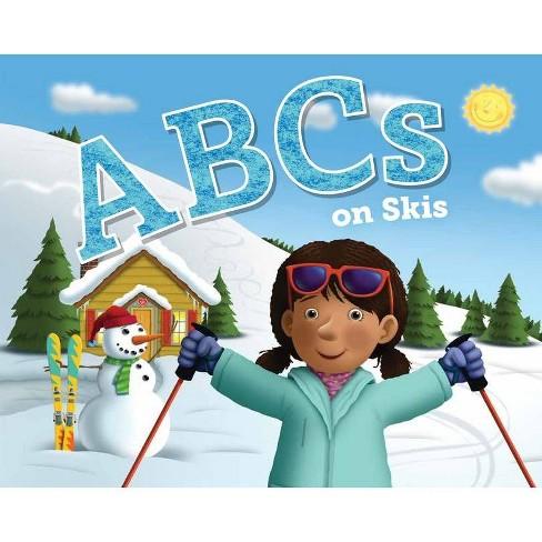 ABCs on Skis - (ABC Adventures) by  Jennifer Marino Walters (Hardcover) - image 1 of 1