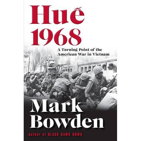 Hue 1968 - by  Mark Bowden (Hardcover) - image 1 of 1