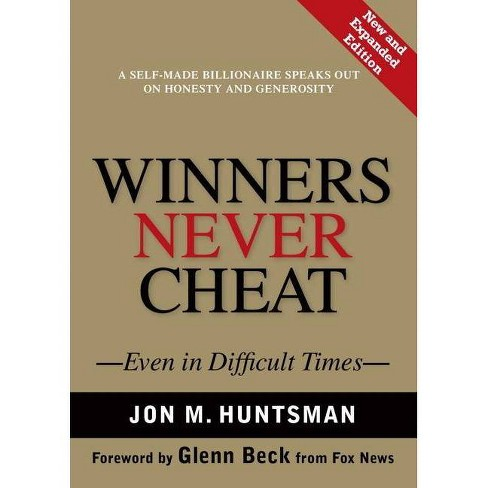 Winners Never Cheat - by  Jon Huntsman (Hardcover) - image 1 of 1