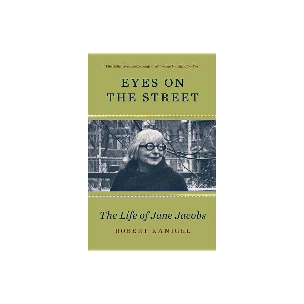 Eyes On The Street By Robert Kanigel Paperback