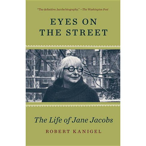 Eyes on the Street - by  Robert Kanigel (Paperback) - image 1 of 1
