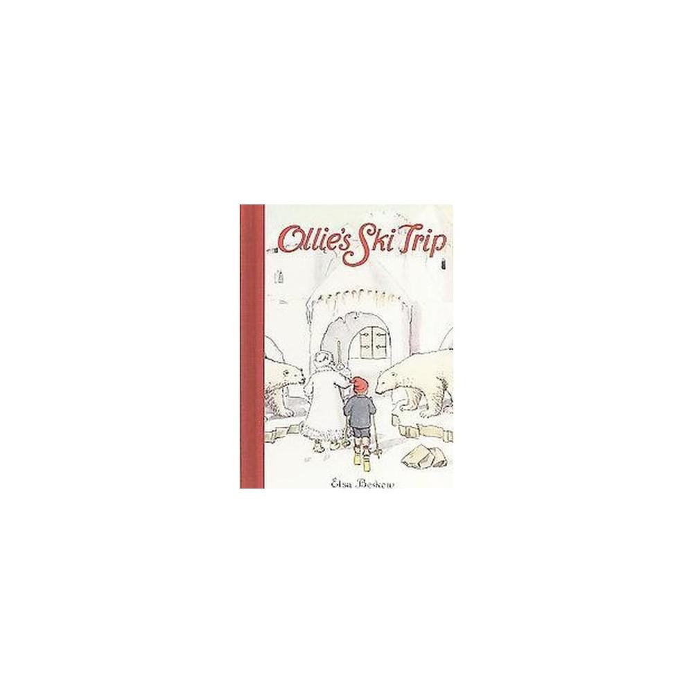 Ollie's Ski Trip (Hardcover) (Elsa Maartman Beskow)