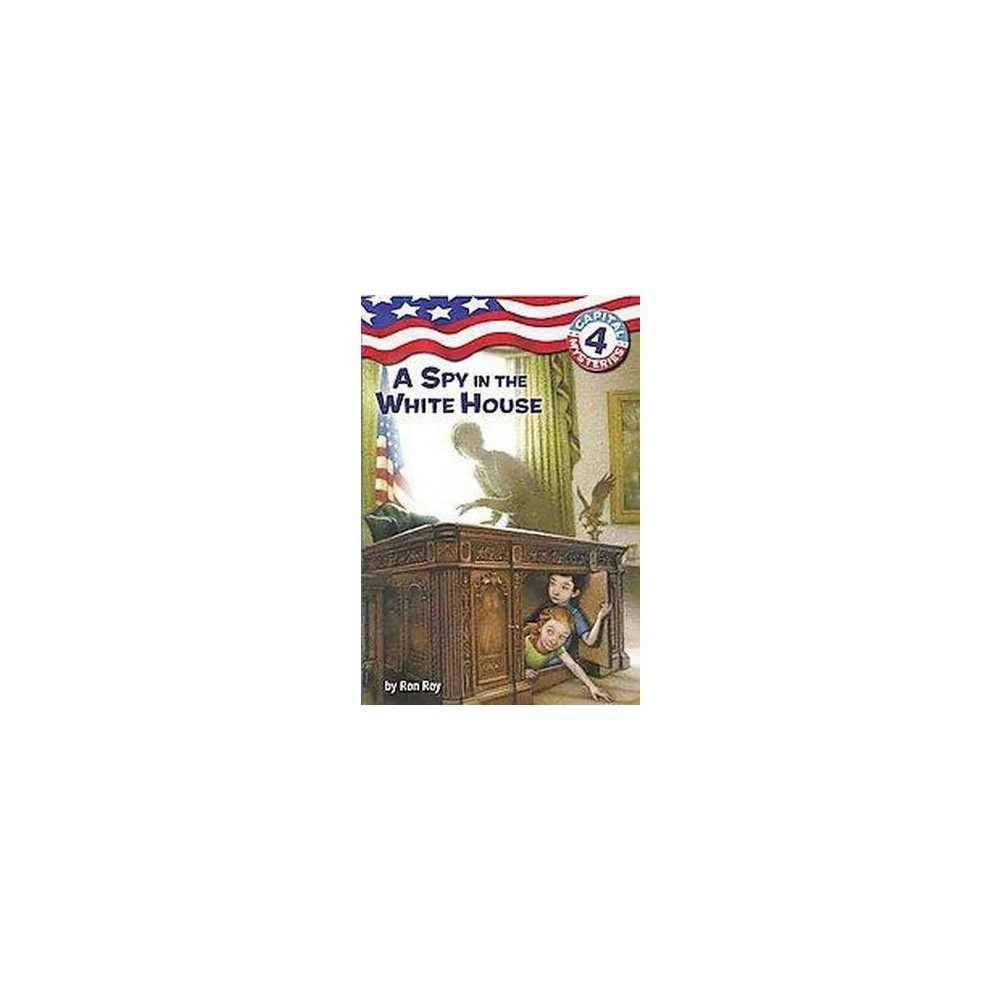 Spy in the White House (Paperback) (Ron Roy)