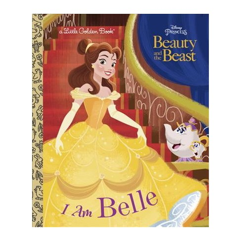 I Am Belle (Disney Beauty and the Beast) - (Little Golden Book) by  Andrea Posner-Sanchez (Hardcover) - image 1 of 1