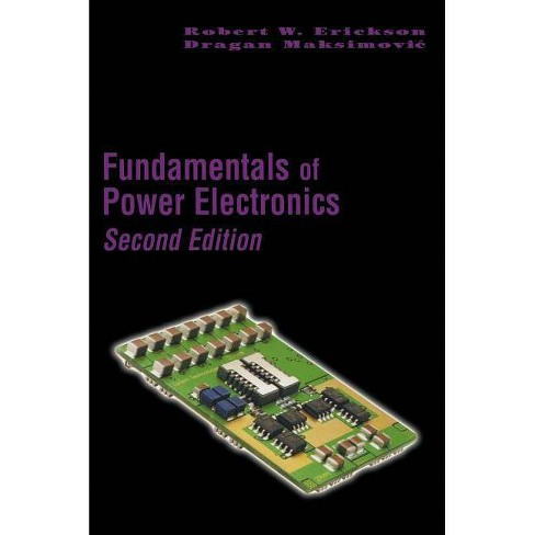 Fundamentals of Power Electronics - 2 Edition by  Robert W Erickson & Dragan Maksimovic (Hardcover) - image 1 of 1