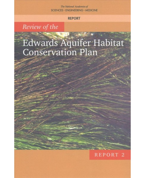 Review of the Edwards Aquifer Habitat Conservation Plan : Report 2 (Paperback) - image 1 of 1