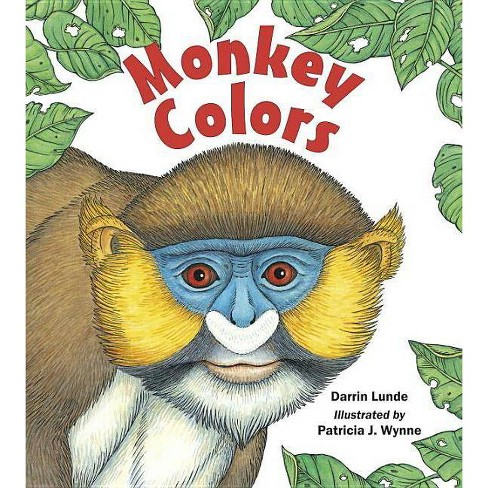Monkey Colors - by  Darrin Lunde (Hardcover) - image 1 of 1