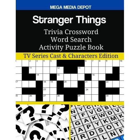 Stranger Things Trivia Crossword Word Search Activity Puzzle Book - by Mega  Media Depot (Paperback)