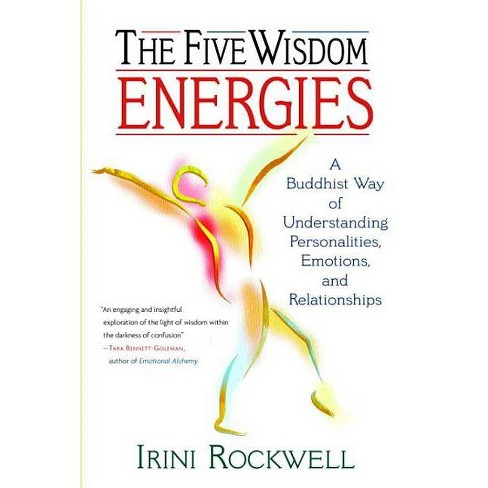 The Five Wisdom Energies - by  Irini Rockwell (Paperback) - image 1 of 1