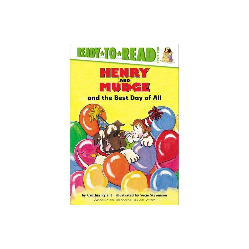 Henry And Mudge And The Best Day Of All Henry Mudge By Cynthia Rylant Hardcover