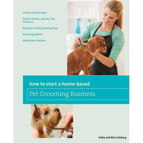 How To Start A Home Based Pet Grooming