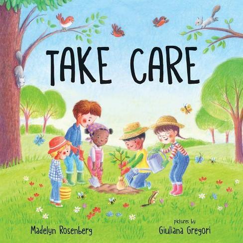 Take Care - by  Madelyn Rosenberg (Hardcover) - image 1 of 1