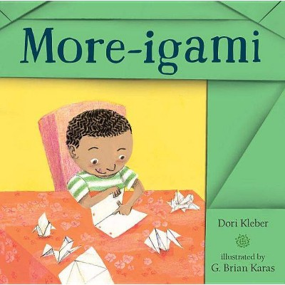 More-Igami - by Dori Kleber (Hardcover)