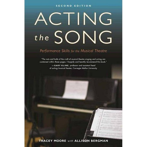 Acting the Song - 2 Edition by  Tracey Moore & Allison Bergman (Paperback) - image 1 of 1