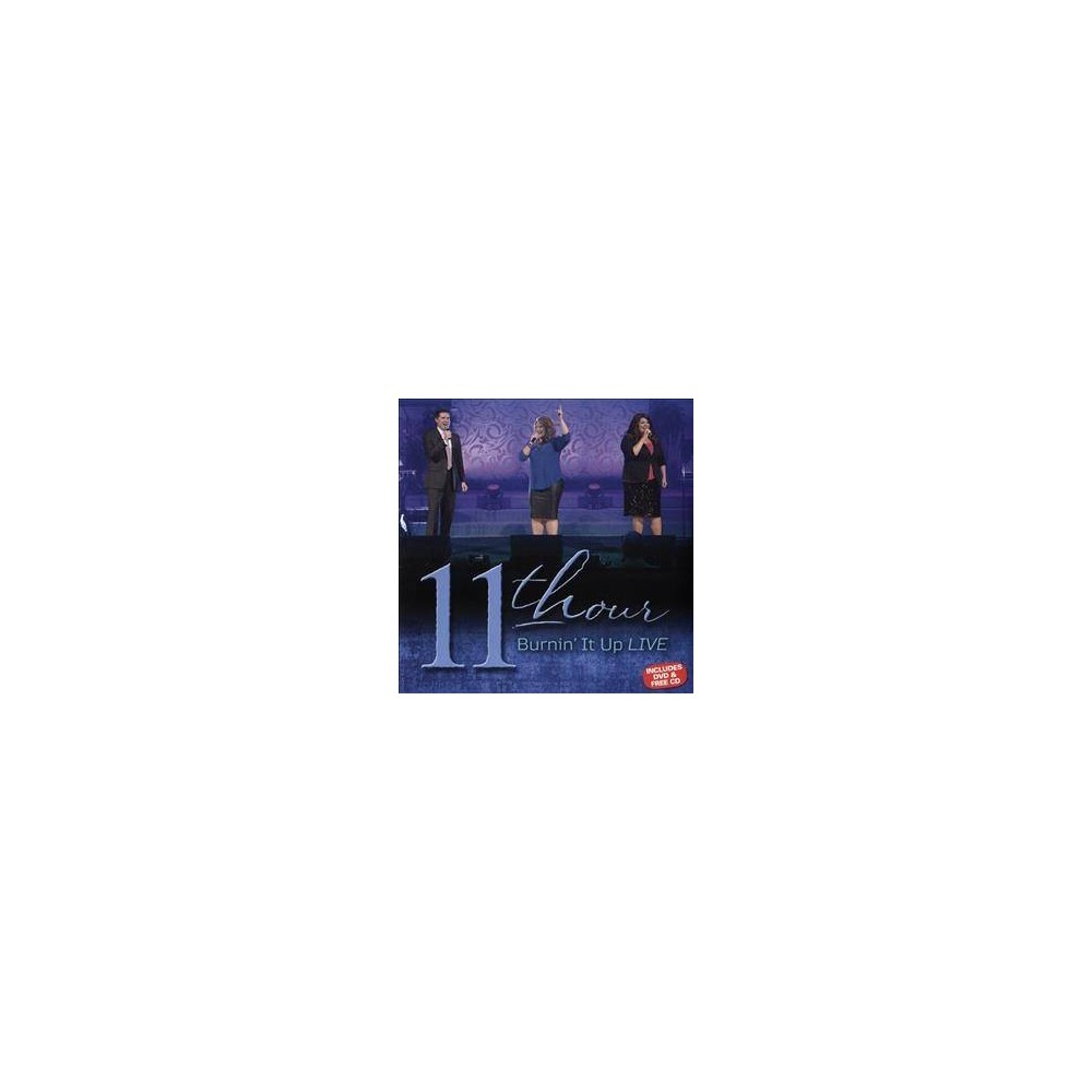 11th Hour - Burnin It Up Live (CD)