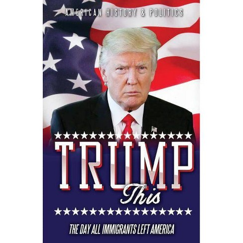 TRUMP this - by  Anonymous Writer (Paperback) - image 1 of 1