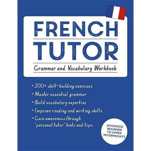 French Tutor: Grammar and Vocabulary Workbook (Learn French with Teach Yourself) - (Language Tutors) - image 1 of 1