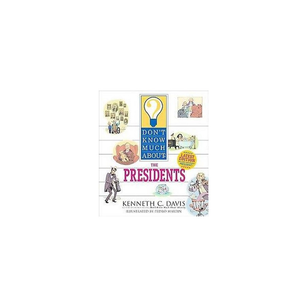 Don't Know Much About the Presidents (Paperback) (Kenneth C. Davis)