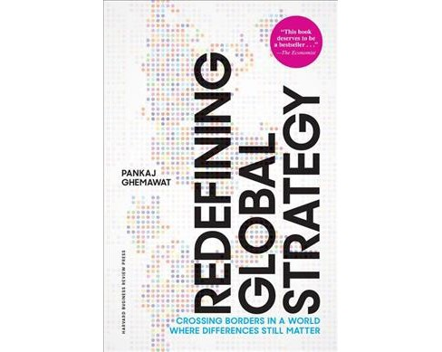 Redefining Global Strategy : Crossing Borders in a World Where Differences Still Matter -  (Hardcover) - image 1 of 1