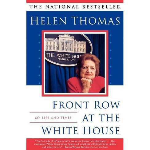 Front Row at the White House - by  Helen Thomas (Paperback) - image 1 of 1