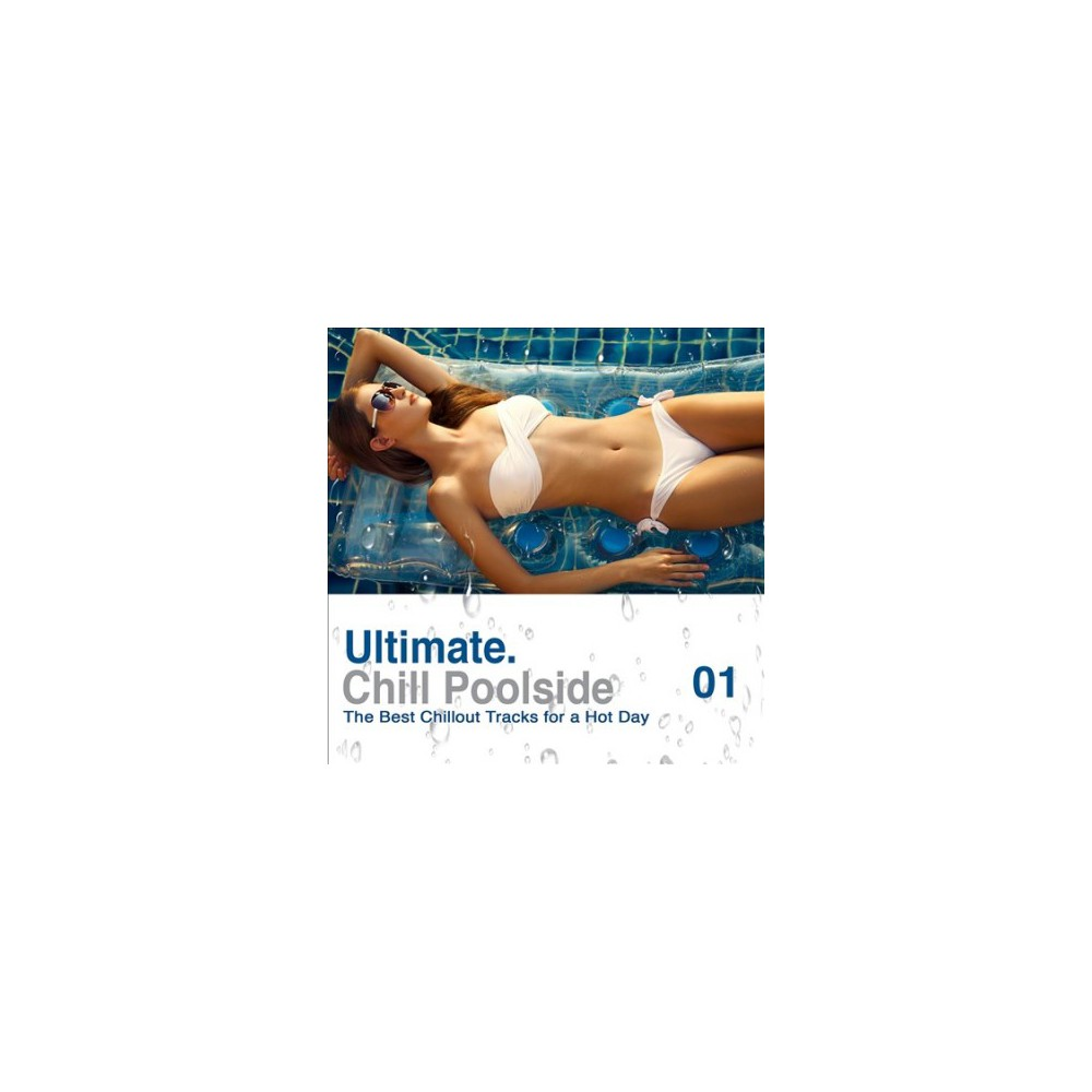 Various - Ultimate Poolside Chill:Best Chillout (CD)
