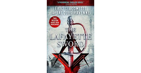 Lafayette Sword (Paperback) (Eric Gicacometti & Jacques Ravenne) - image 1 of 1