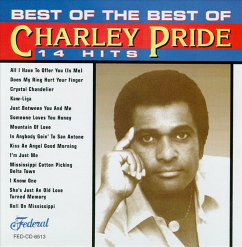 Charley pride - Best of the best (CD) - image 1 of 1