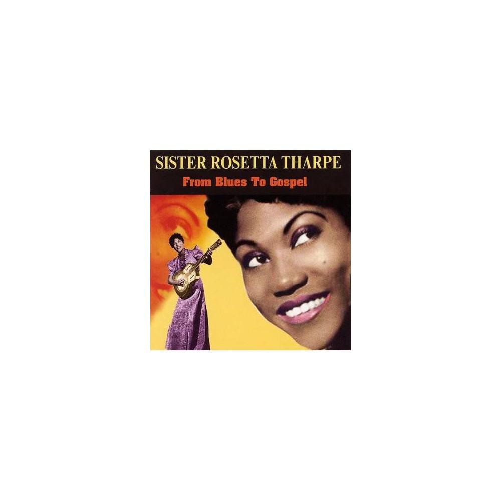 Sister Rosetta Tharp - From Blues To Gospel (CD)