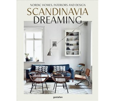 Scandinavia Dreaming : Nordic Homes, Interiors and Design -   Book 2 (Hardcover) - image 1 of 1