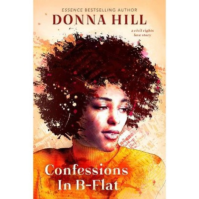 Confessions in B-Flat - by Donna Hill (Paperback)
