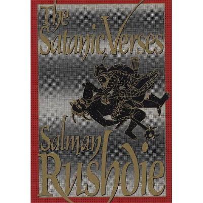 The Satanic Verses - by  Salman Rushdie (Hardcover)