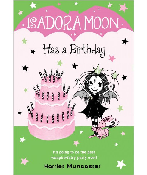 Isadora Moon Has a Birthday -  (Isadora Moon) by Harriet Muncaster (Hardcover) - image 1 of 1