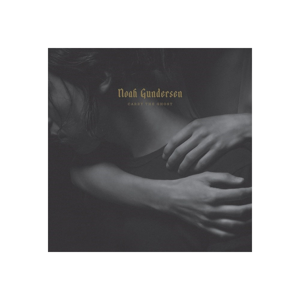 Noah Gundersen - Carry The Ghost (Vinyl)