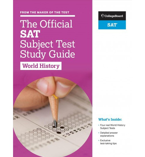 Official SAT Subject Test World History (Paperback) - image 1 of 1