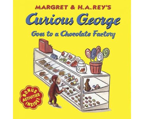 Curious George Goes to a Chocolate Facto (Reissue) (Paperback) by H. A. Rey - image 1 of 1