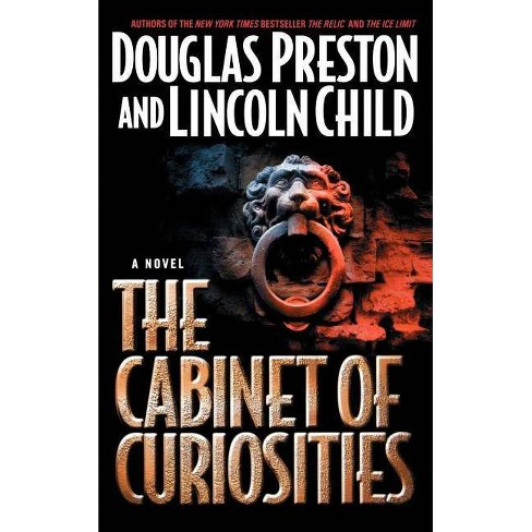 The Cabinet of Curiosities - by  Douglas J Preston & Lincoln Child (Hardcover) - image 1 of 1