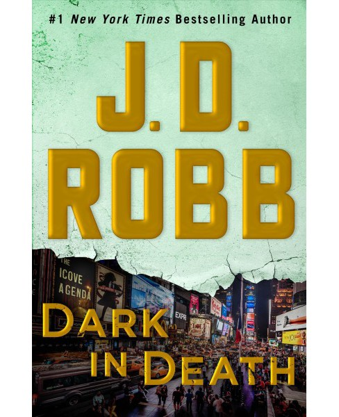 Dark in Death -  Large Print (In Death) by J. D. Robb (Paperback) - image 1 of 1