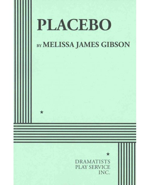 Placebo (Paperback) (Melissa James Gibson) - image 1 of 1