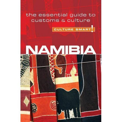 Namibia - Culture Smart!: The Essential Guide to Customs & Culture