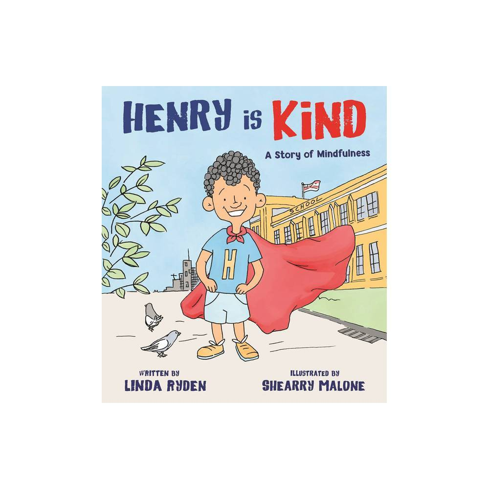 Henry Is Kind - by Linda Ryden (Hardcover) Compare
