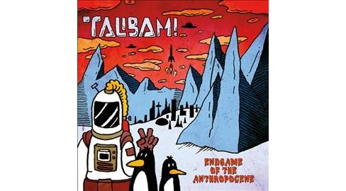 Talibam! - Endgame Of The Anthropocene (Vinyl) - image 1 of 1