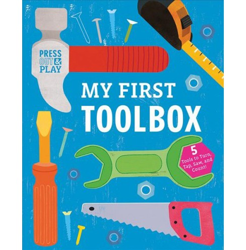 My First Toolbox : Press Out & Play -  (Press-out and Play) by Jessie Ford (Hardcover) - image 1 of 1